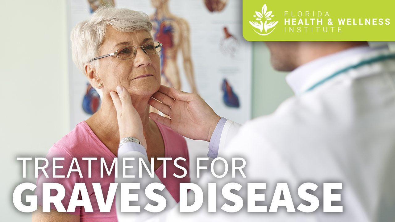 Video on Treatments for Graves Disease